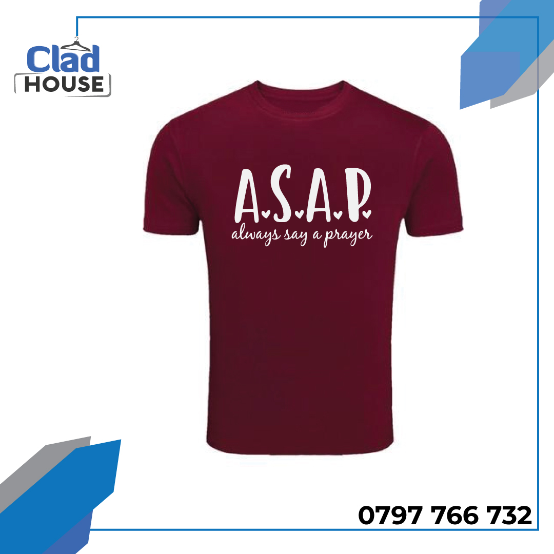 Always Say A Prayer (ASAP) Tshirt
