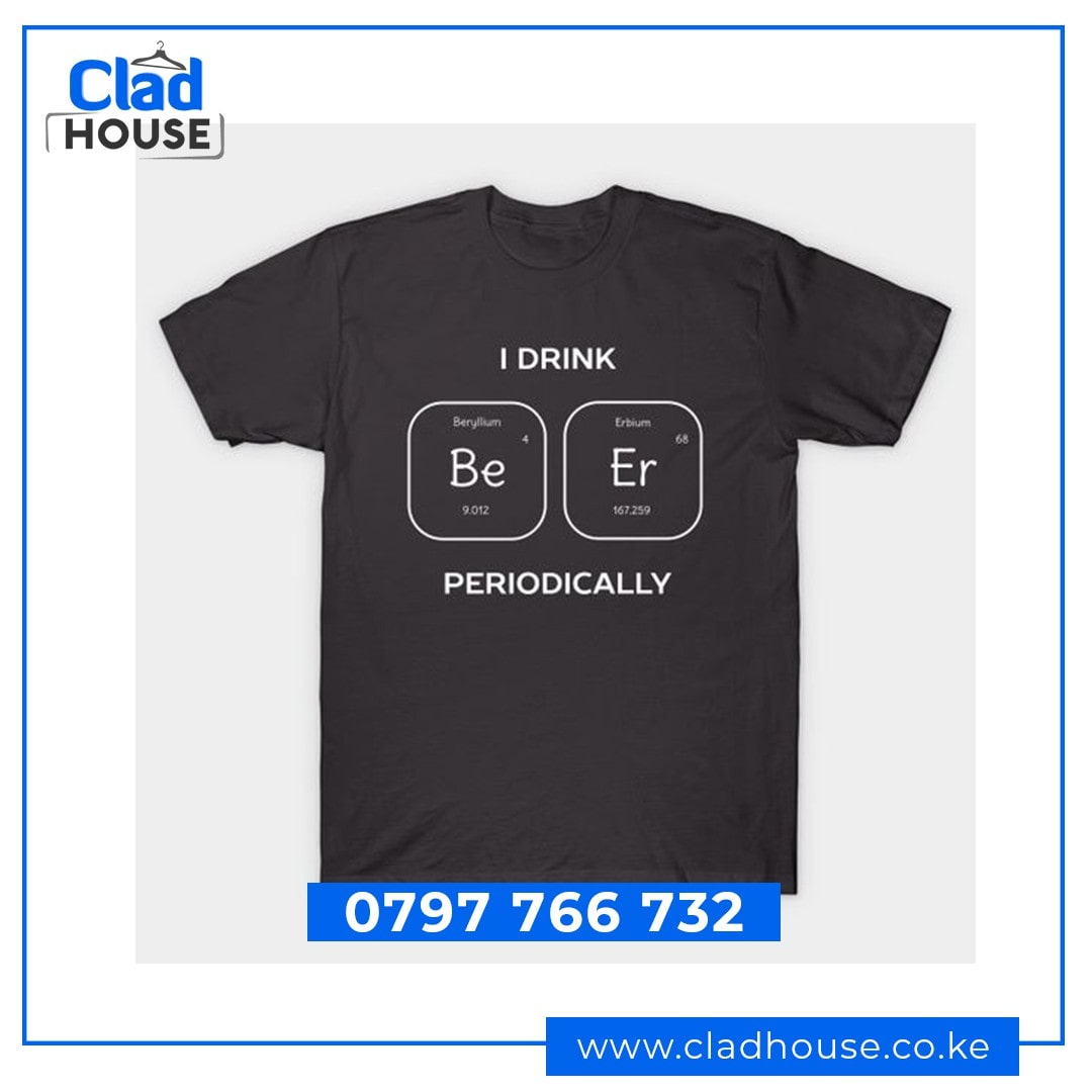 I Drink Beer Periodically Tshirt
