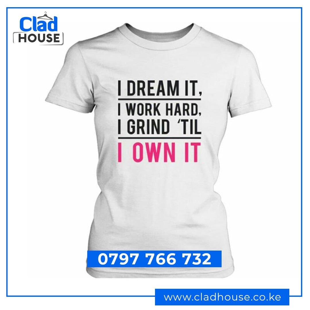 I Grind Till I Own It Tshirt