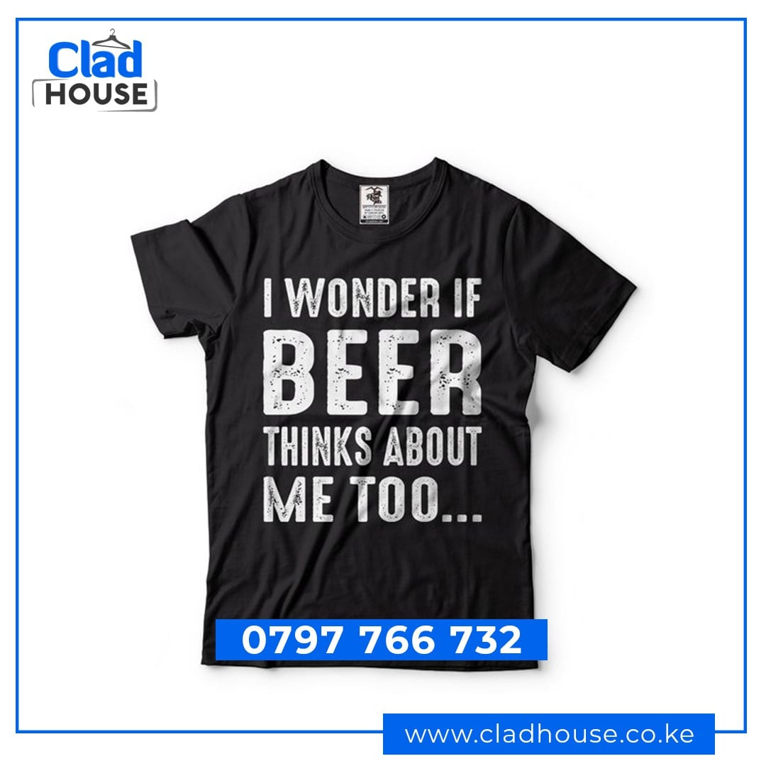 I Wonder if Beer Thinks of Me Too Tshirt