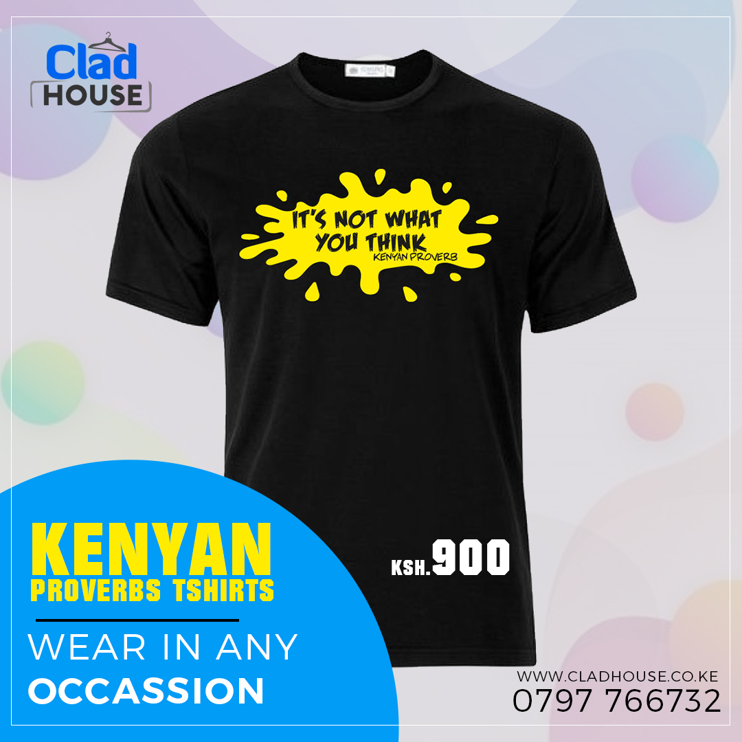 It's Not What You Think Kenyan Proverb Tshirt