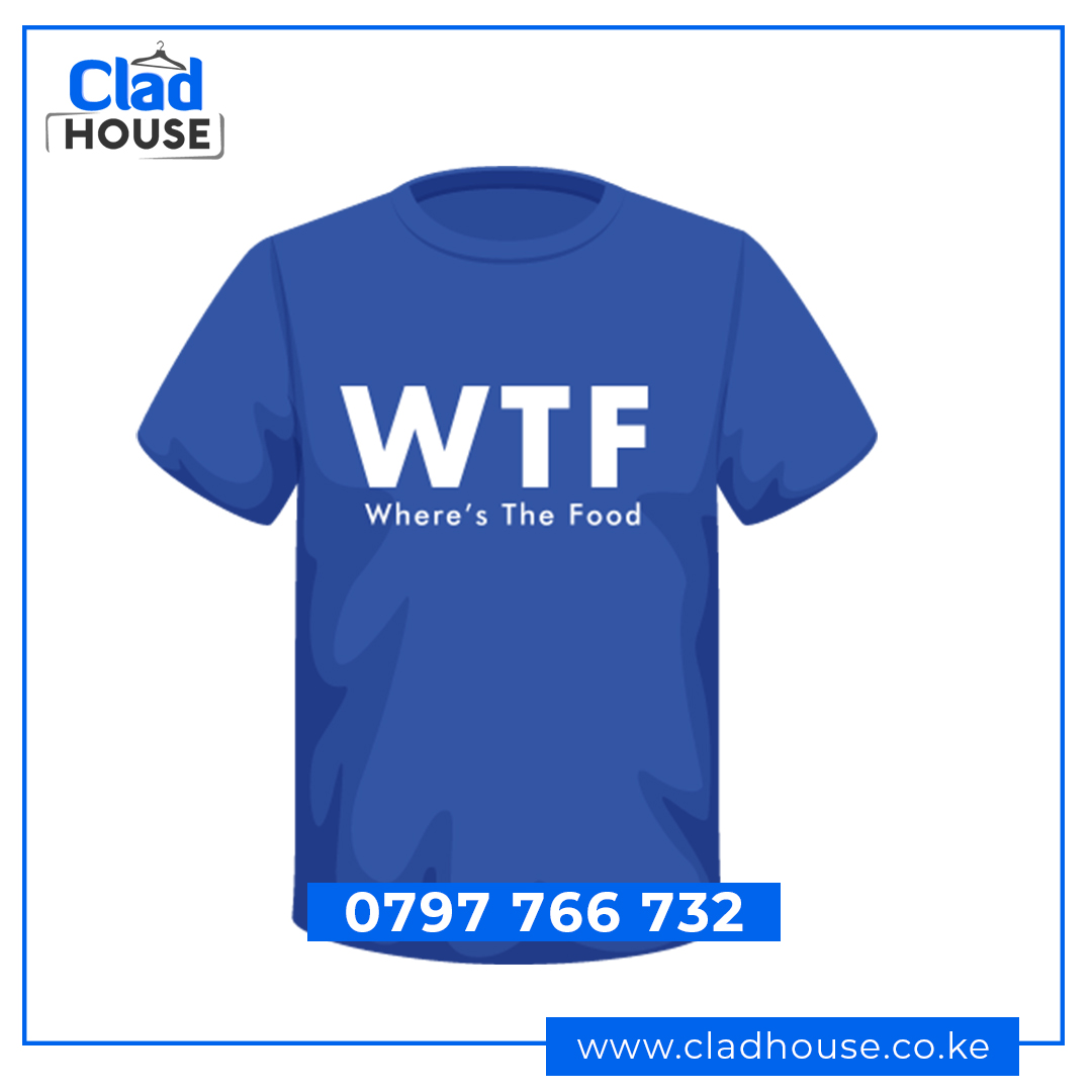 WTF (Where's The Food) Humor Tshirt